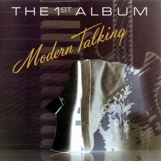 The First Album (The 1St Album) mp3 Album by Modern Talking