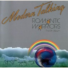 Romantic Warriors (The 5Th Album) mp3 Album by Modern Talking