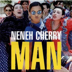 Man mp3 Album by Neneh Cherry