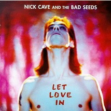 Let Love In mp3 Album by Nick Cave & The Bad Seeds
