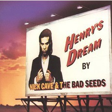 Henry'S Dream mp3 Album by Nick Cave & The Bad Seeds