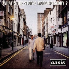 (What's the Story) Morning Glory? mp3 Album by Oasis