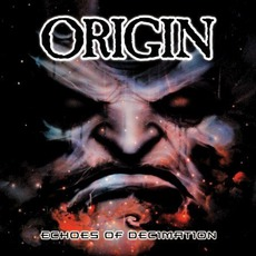Echoes Of Decimation mp3 Album by Origin