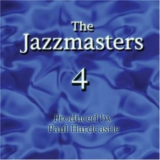 Jazzmasters IV mp3 Album by Paul Hardcastle