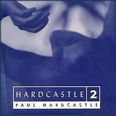 Hardcastle 2 mp3 Album by Paul Hardcastle
