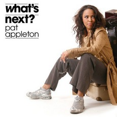 What'S Next? mp3 Album by Pat Appleton