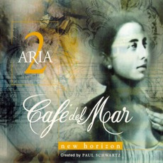 Café del Mar - Aria 2: New Horizon mp3 Album by Paul Schwartz