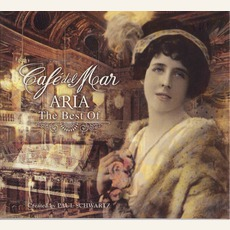 Café del Mar - The Best Of Aria mp3 Album by Paul Schwartz