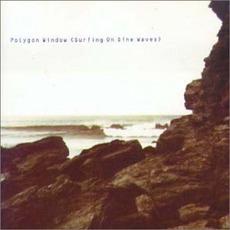 Surfing on Sine Waves mp3 Album by Polygon Window