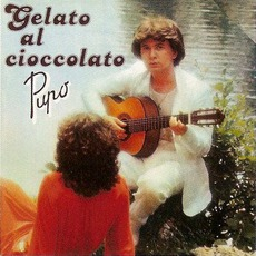 Gelato Al Cioccolato mp3 Album by Pupo