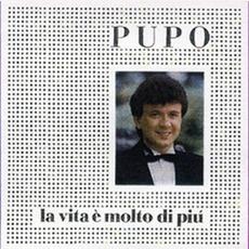 La Vita E Molto Di Piu' mp3 Album by Pupo