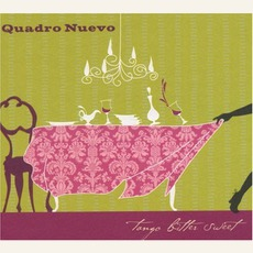 Tango Bitter Sweet mp3 Album by Quadro Nuevo