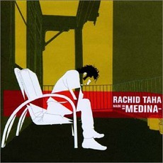 Made In Medina mp3 Album by Rachid Taha