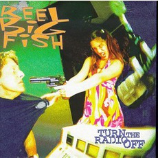 Turn the Radio Off by Reel Big Fish