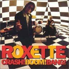 Crash! Boom! Bang! mp3 Album by Roxette