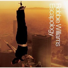 Escapology mp3 Album by Robbie Williams