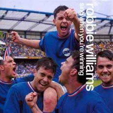 Sing When You're Winning mp3 Album by Robbie Williams