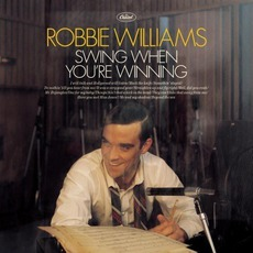 Swing When You're Winning mp3 Album by Robbie Williams