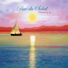 Dreaming Of... mp3 Album by Rue Du Soleil