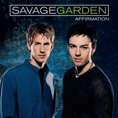 Affirmation mp3 Album by Savage Garden