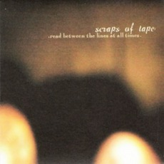 Read Between The Lines At All Times mp3 Album by Scraps Of Tape
