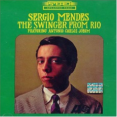 The Swinger From Rio mp3 Album by Sérgio Mendes