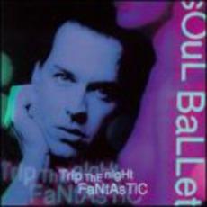 Trip the Night Fantastic mp3 Album by Soul Ballet