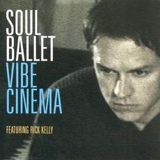 Vibe Cinema mp3 Album by Soul Ballet