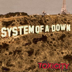 Toxicity mp3 Album by System Of A Down