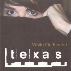 White On Blonde mp3 Album by Texas