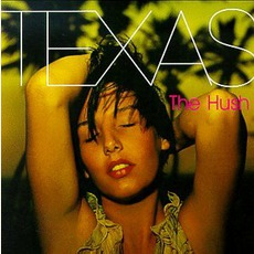 The Hush mp3 Album by Texas