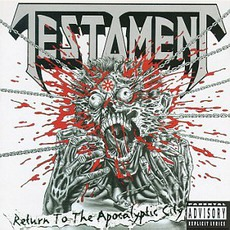 Return To The Apocalyptic City mp3 Album by Testament