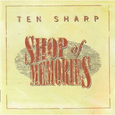 Shop Of Memories mp3 Album by Ten Sharp