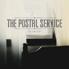 Give Up by The Postal Service