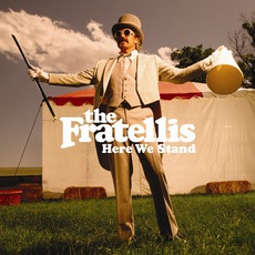 Here We Stand mp3 Album by The Fratellis