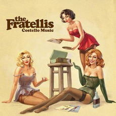 Costello Music mp3 Album by The Fratellis