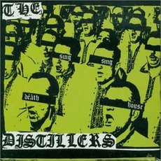 Sing Sing Death House mp3 Album by The Distillers