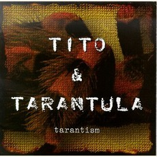 Tarantism mp3 Album by Tito & Tarantula