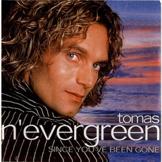Since You've Been Gone mp3 Album by Tomas Nevergreen