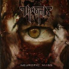 Neurotic Mass mp3 Album by Trauma