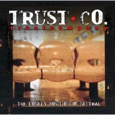 The Lonely Position of Neutral mp3 Album by TRUSTcompany