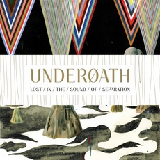 Lost In The Sound Of Separation mp3 Album by Underoath