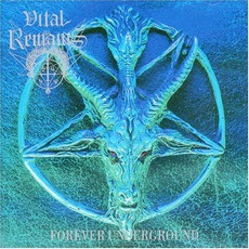 Forever Underground mp3 Album by Vital Remains