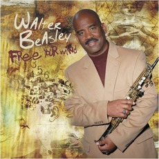 Free Your Mind mp3 Album by Walter Beasley