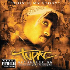 2Pac: Resurrection mp3 Soundtrack by 2Pac