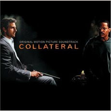 Collateral mp3 Soundtrack by James Newton Howard