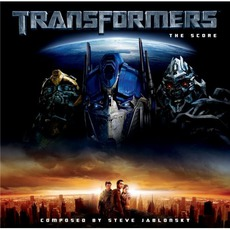 Transformers - The Score mp3 Soundtrack by Steve Jablonsky