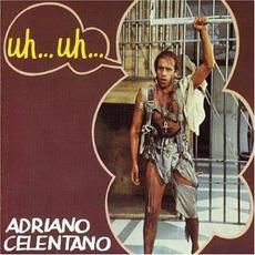 Uh... Uh... mp3 Soundtrack by Adriano Celentano