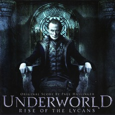 Underworld - Rise Of The Lycans (Score) mp3 Soundtrack by Paul Haslinger