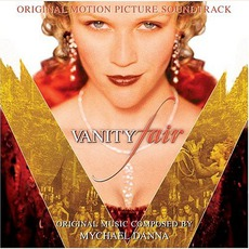 Vanity Fair mp3 Soundtrack by Mychael Danna